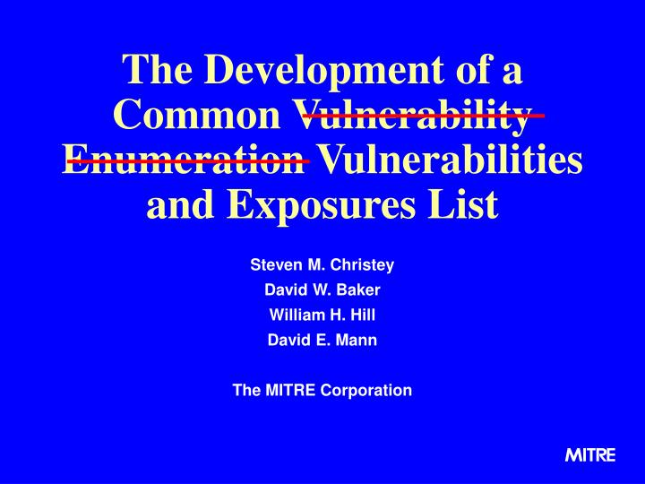 the development of a common vulnerability enumeration vulnerabilities and exposures list n.