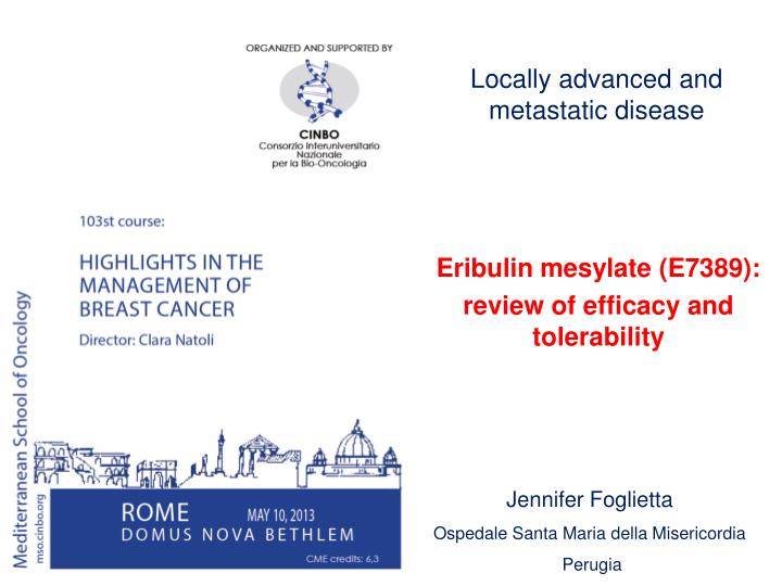 Locally advanced and metastatic disease