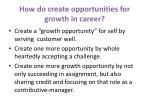how do create opportunities for growth in career