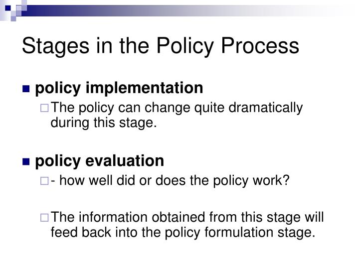 stages of policy process