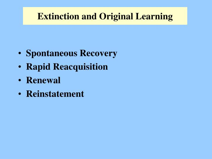 Extinction and original learning