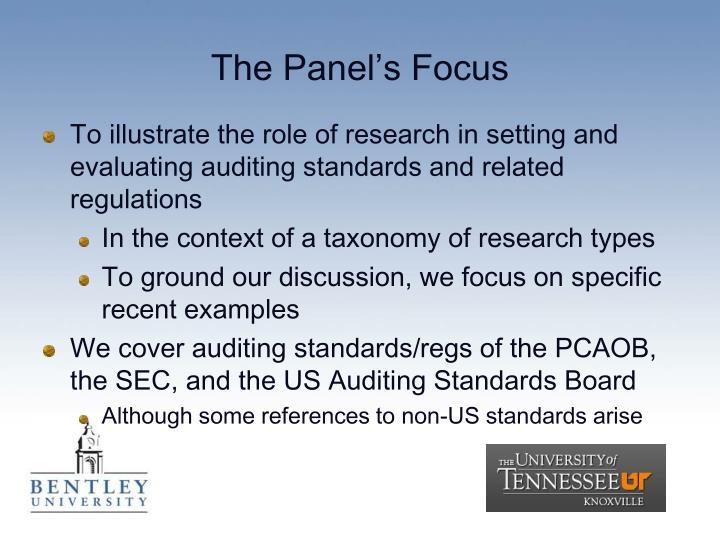 The panel s focus