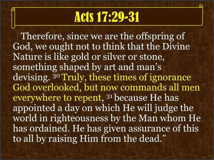Acts 17:29-31
