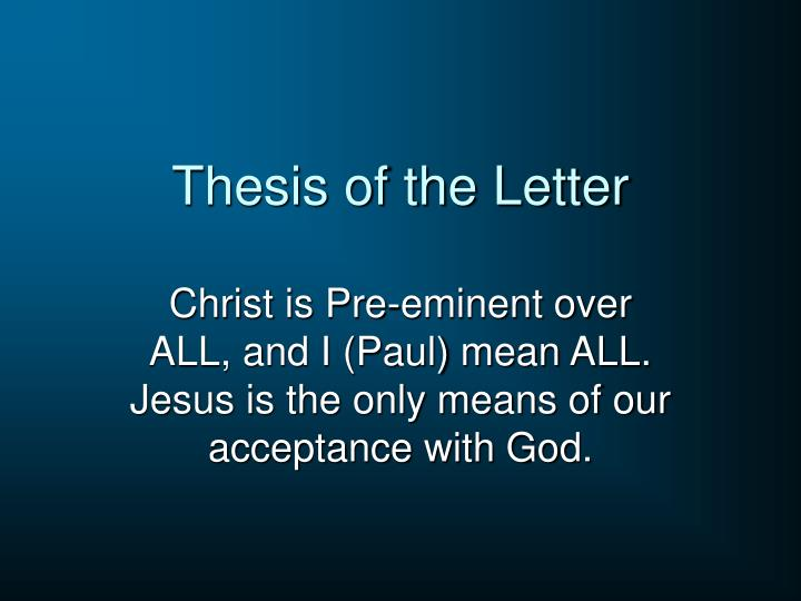 Thesis of the letter