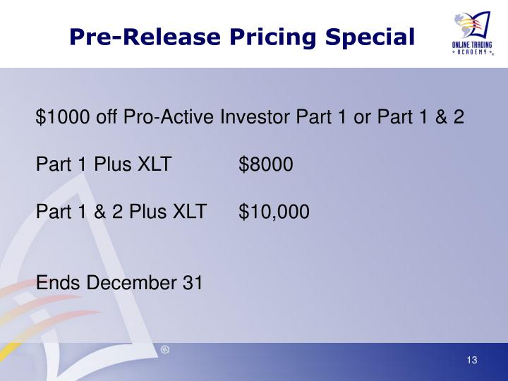 Pre-Release Pricing Special
