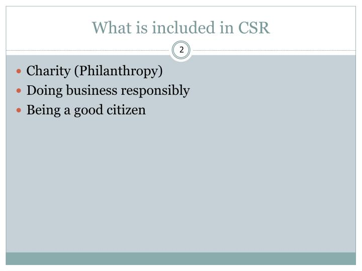 What is included in csr