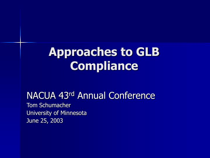 Approaches to GLB Compliance