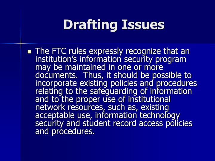 Drafting Issues