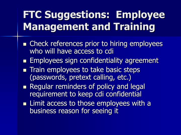 FTC Suggestions:  Employee Management and Training