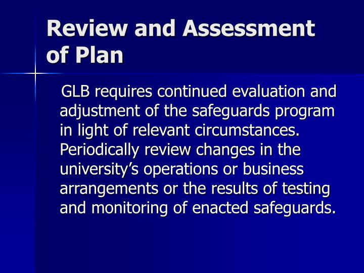 Review and Assessment of Plan