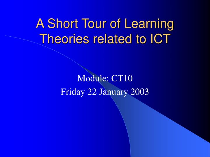 a short tour of learning theories related to ict n.