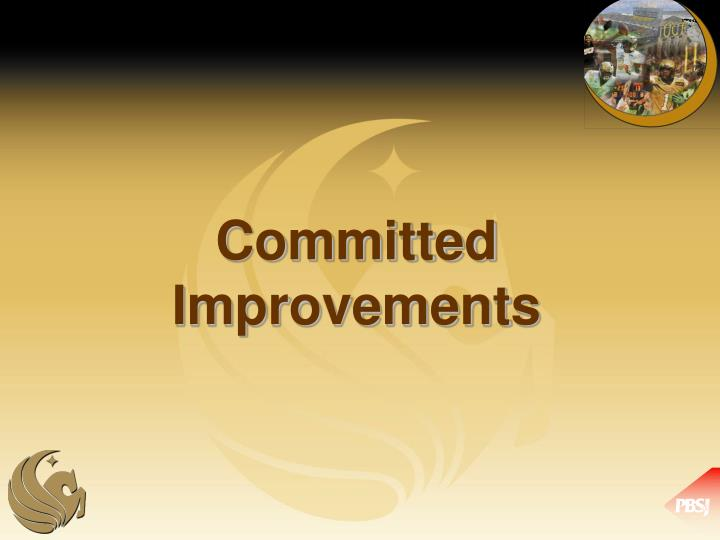 Committed Improvements