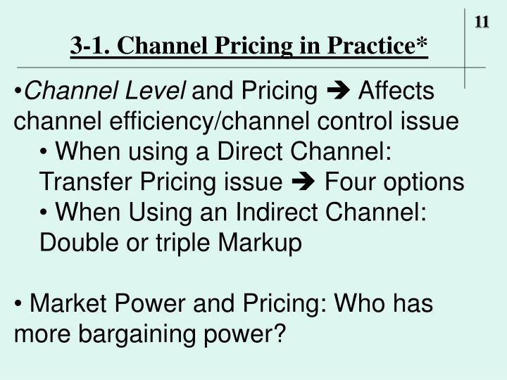 3-1. Channel Pricing in Practice*