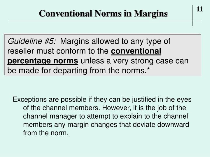 Conventional Norms in Margins