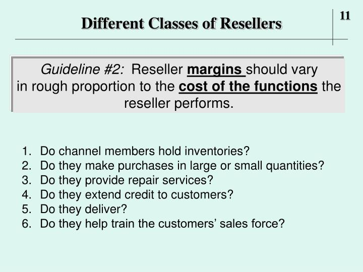 Different Classes of Resellers