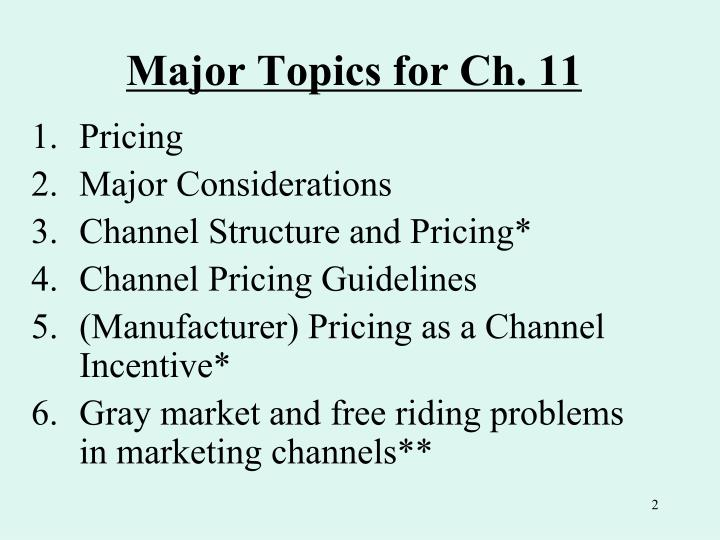 Major topics for ch 11