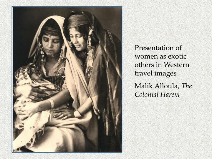 Presentation of women as exotic others in Western travel images
