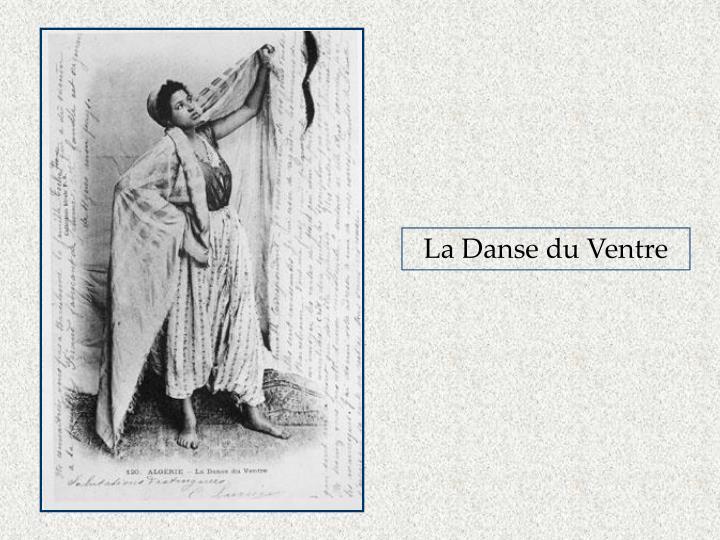 La Danse du Ventre
