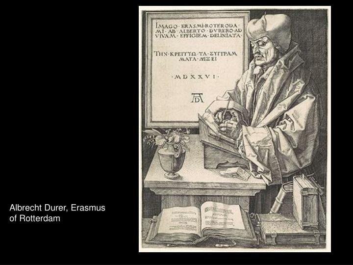 Albrecht Durer, Erasmus of Rotterdam