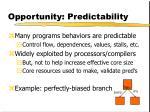 opportunity predictability
