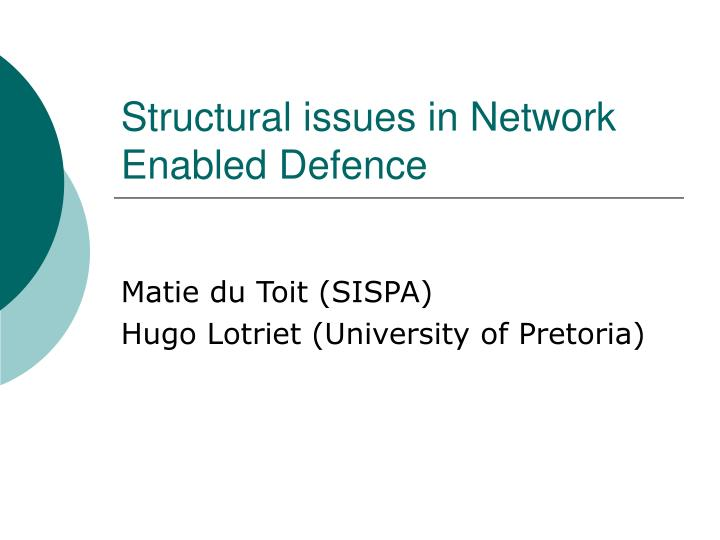 structural issues in network enabled defence n.