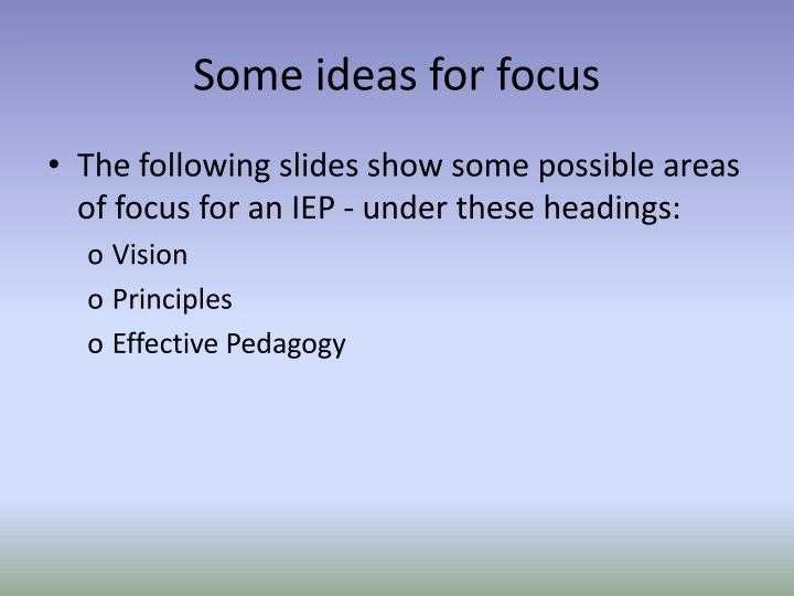 Some ideas for focus