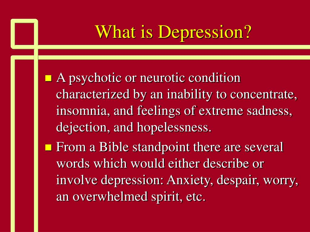 PPT - What is Depression? PowerPoint Presentation - ID:1707250