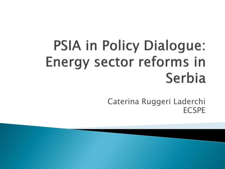 psia in policy dialogue energy sector reforms in serbia n.