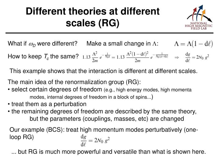 Different theories at different scales (RG)