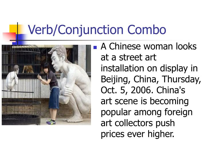 Verb/Conjunction Combo