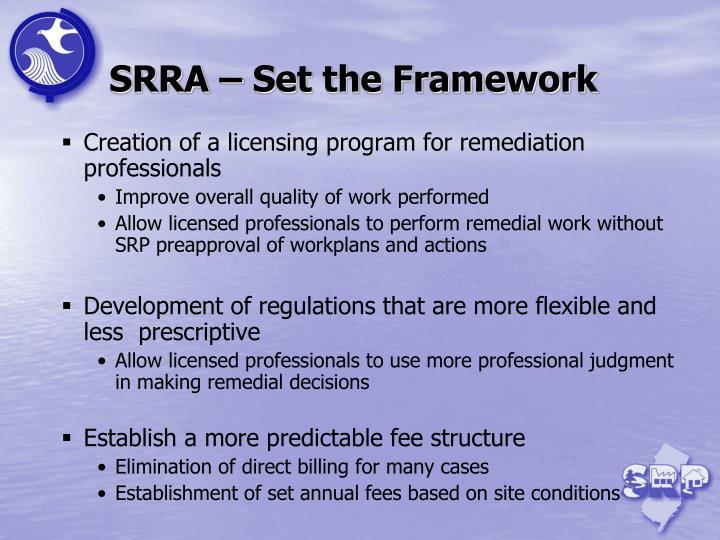 SRRA – Set the Framework