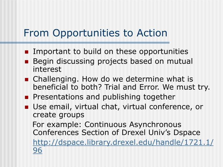 From Opportunities to Action
