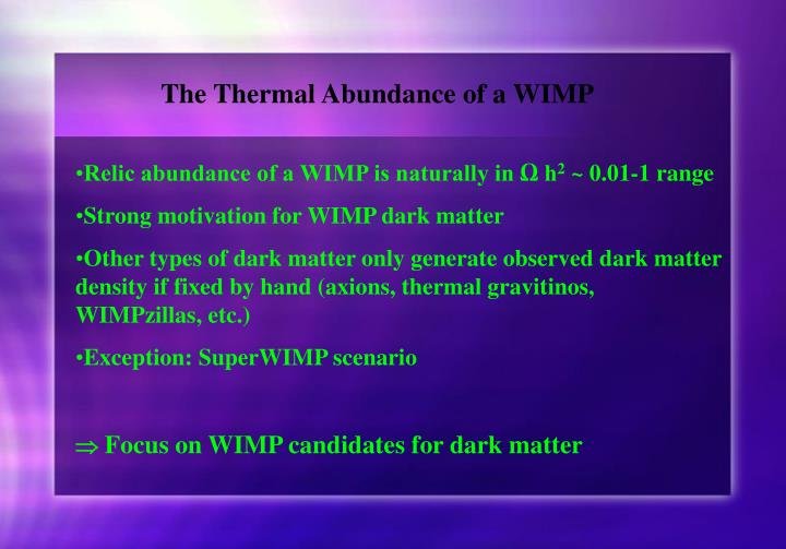 The Thermal Abundance of a WIMP
