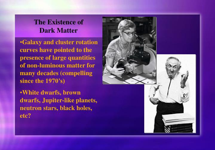 The Existence of Dark Matter