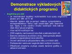 demonstrace v kladov ch didaktick ch program11