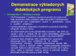demonstrace v kladov ch didaktick ch program19