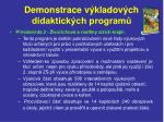 demonstrace v kladov ch didaktick ch program20