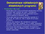 demonstrace v kladov ch didaktick ch program22