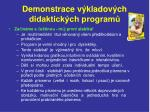 demonstrace v kladov ch didaktick ch program4