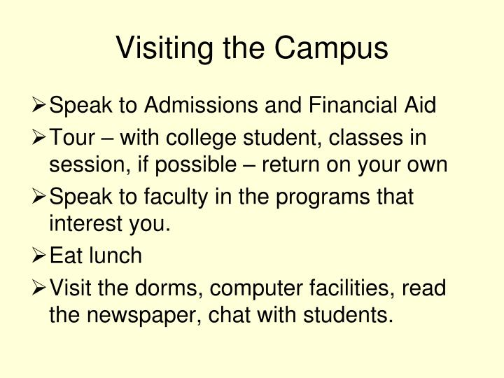 Visiting the Campus
