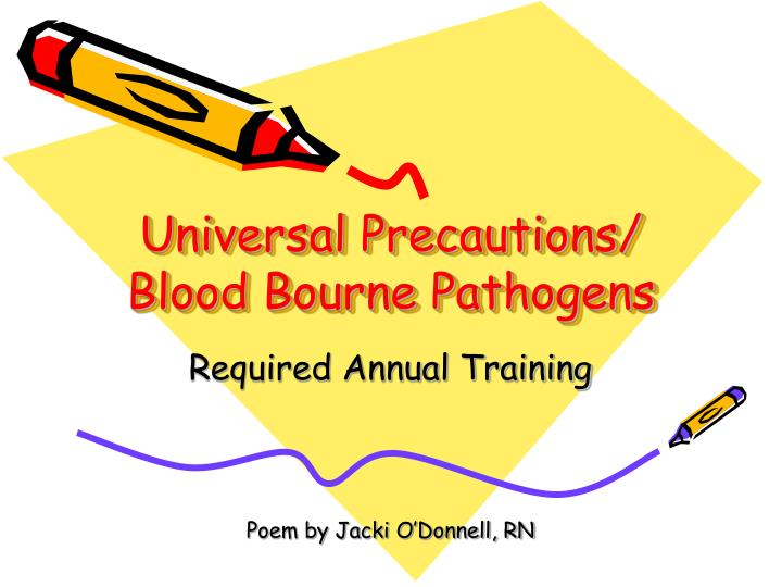 universal precautions blood bourne pathogens n
