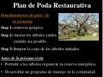 plan de poda restaurativa