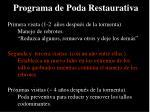 programa de poda restaurativa1