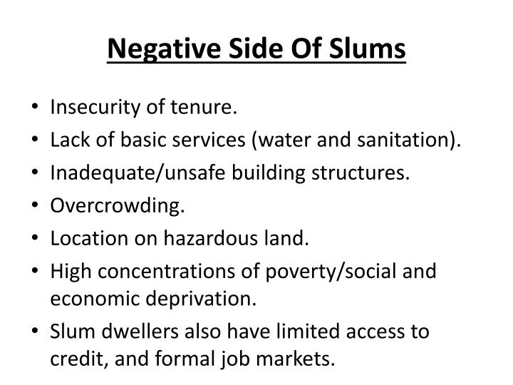 Negative Side Of Slums