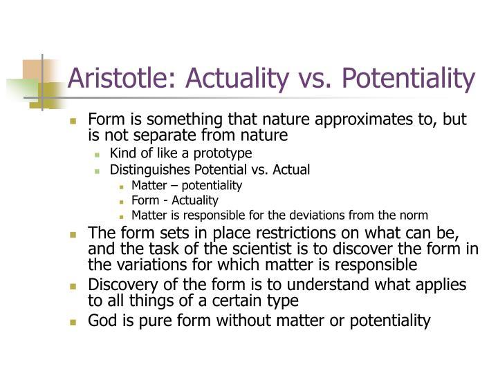 Aristotle: Actuality vs. Potentiality