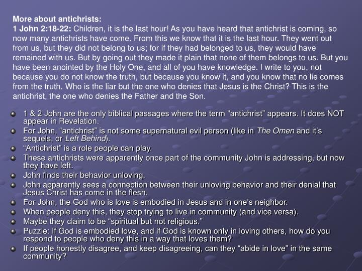 More about antichrists: