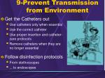9 prevent transmission from environment