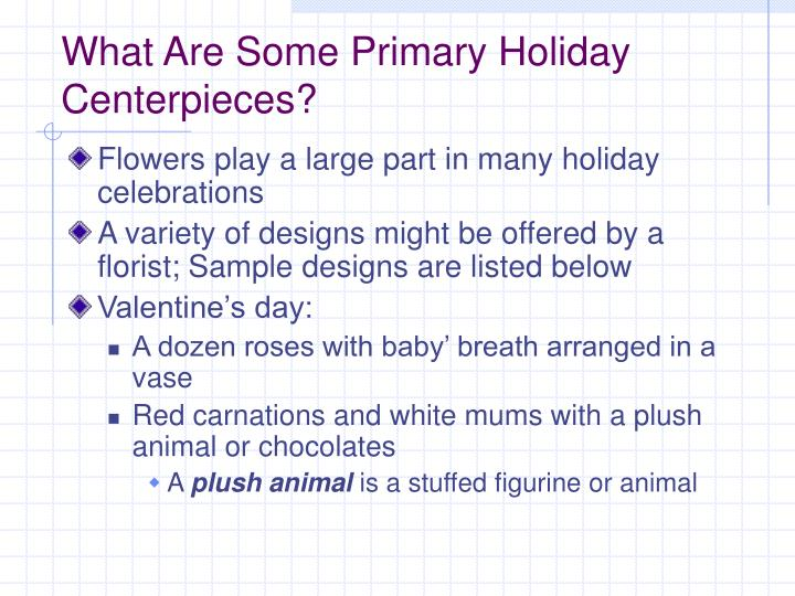What Are Some Primary Holiday Centerpieces?