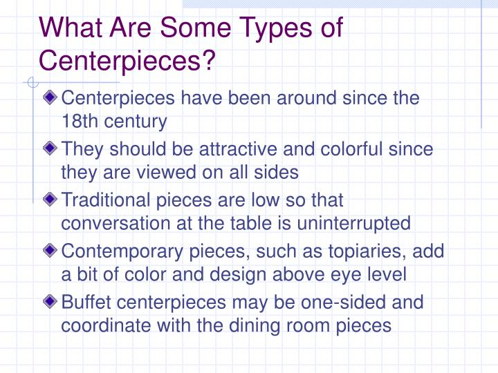 What Are Some Types of Centerpieces?