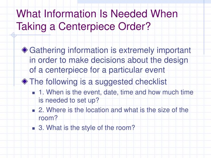 What Information Is Needed When Taking a Centerpiece Order?